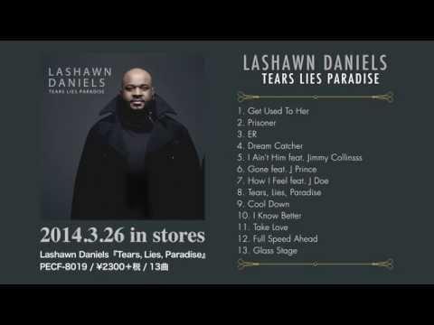 Lashawn Daniels『Tears, Lies,