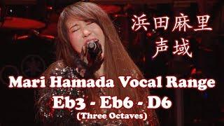 Mari Hamada 浜田麻里- Live Vocal Range 声域 (Eb3~Eb6)