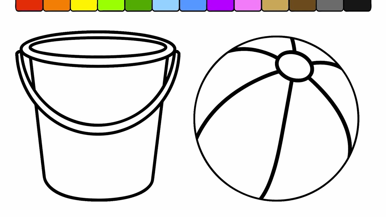 Learn Colors for Kids and Color Bucket and Beach Ball Coloring Page ...