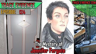 124 - The Mystery of Jennifer Fergate