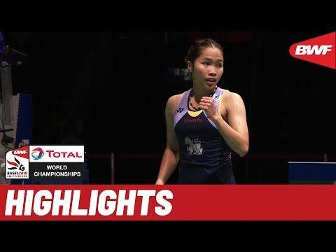 TOTAL BWF World Championships 2019 | Quarterfinals WS Highlights | BWF 2019