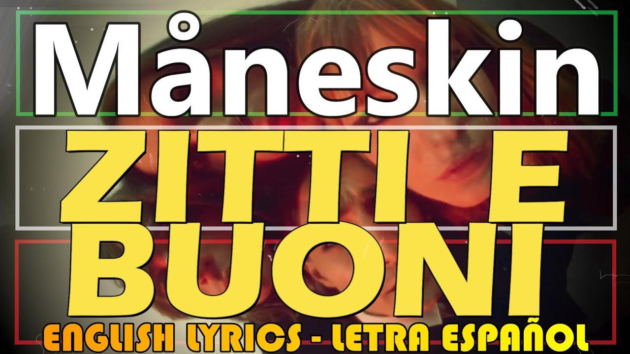 ZITTI E BUONI - Måneskin - Winner Sanremo 2021 (Letra Español, English Lyrics, Testo italiano)