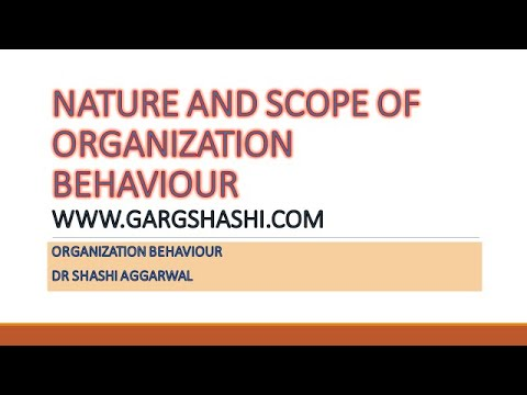 NATURE AND SCOPE OF ORGANISATION BEHAVIOUR