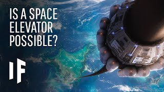 What If We Built an Elevator to Space?