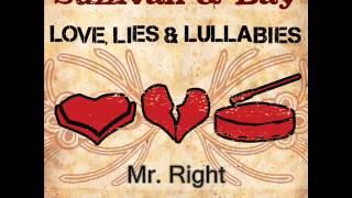 Mike Sullivan & Opie Day - Mr. Right