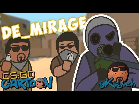 CS:GO Cartoon. Episode 4 DE_mirage