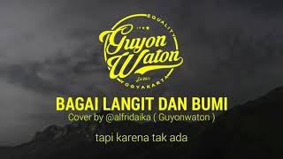 Download lagu Bagai langit dan bumi - via vallen khatulistiwa record | cover by @alfridaika (guyonwaton)