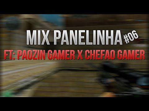 [CF] #6 Mix Panelinha Ft:Paozin Gamer X Chefao Gamer | CROSSFIRE AL 2.0