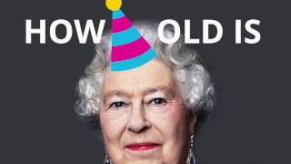how old is queen elizabeth? 🍰🎈