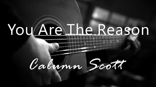 You Are The Reason - Calum Scott ( Acoustic Karaoke ) MP3