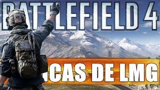 Dicas para jogar de Light Machine Gun #01 - Battlefield 4