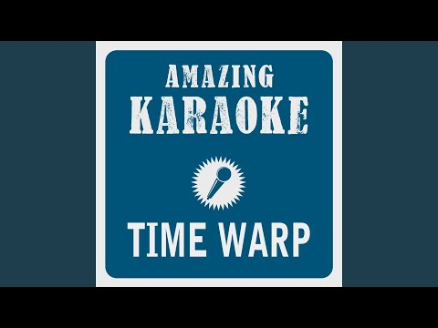 """Time Warp (Karaoke Version) (Originally Performed By The Original Motion Picture Cast Of """"The..."""