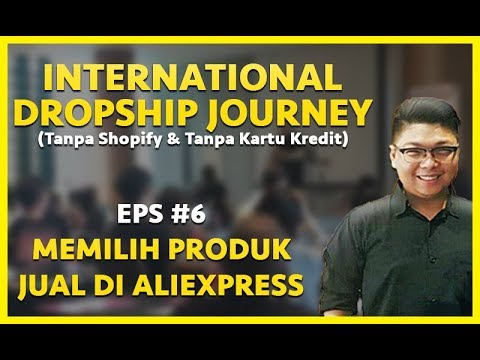 cara-memilih-produk-jual-dengan-cepat-di-aliexpress-|-international-dropship-journey-#6