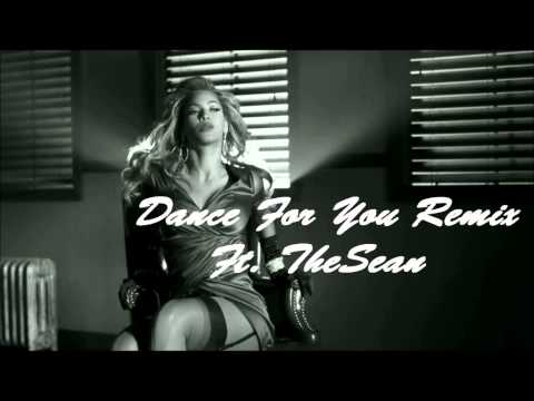 Beyonce - Dance For You Remix Ft TheSean