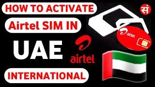 How To Activate Airtel Sim In Uae | How To Use Airtel Sim In Uae 🇦🇪 🇦🇪🇦🇪
