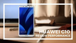 Huawei G10 Review Specification Performance