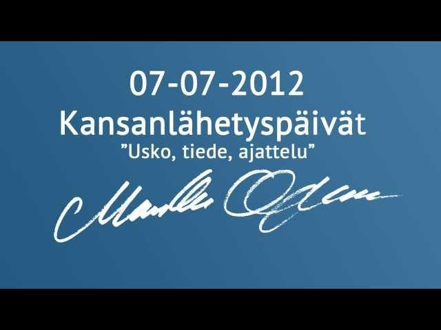Markku Ojanen Kansanlähetyspäivillä 07.07.2012