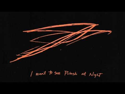 'Pulaski at Night' - Andrew Bird