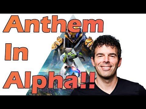 Anthem Update - Anthem in Alpha?!