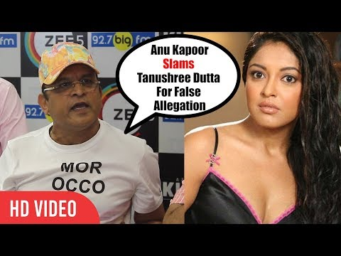 Annu Kapoor SLAMS Tanushree Dutta On Nana Patekar Controversy   ANGRY REACTION 😡😡😡