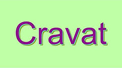 How to Pronounce Cravat