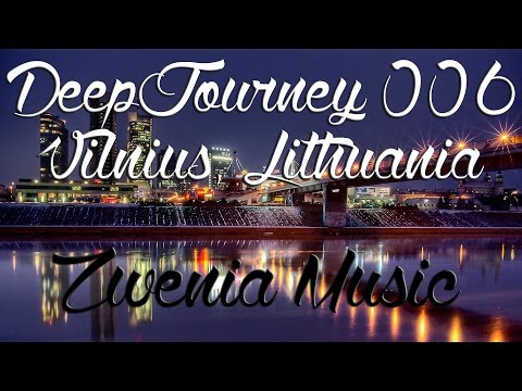 ♫ Deep House Video Mix 2015 #006 | Vilnius, Lithuania Timelapse HD