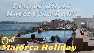 Cala Bona Majorca 2015 - Protur Alicia Hotel