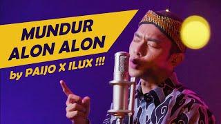 MUNDUR ALON ALON - ILUX Cover by PAIJO