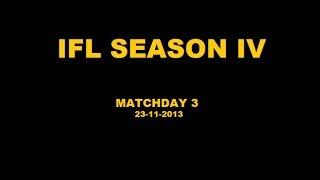 IFL Season IV - Matchday 3