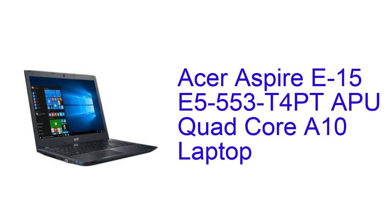 Acer Aspire E5-553 Drivers Download Free