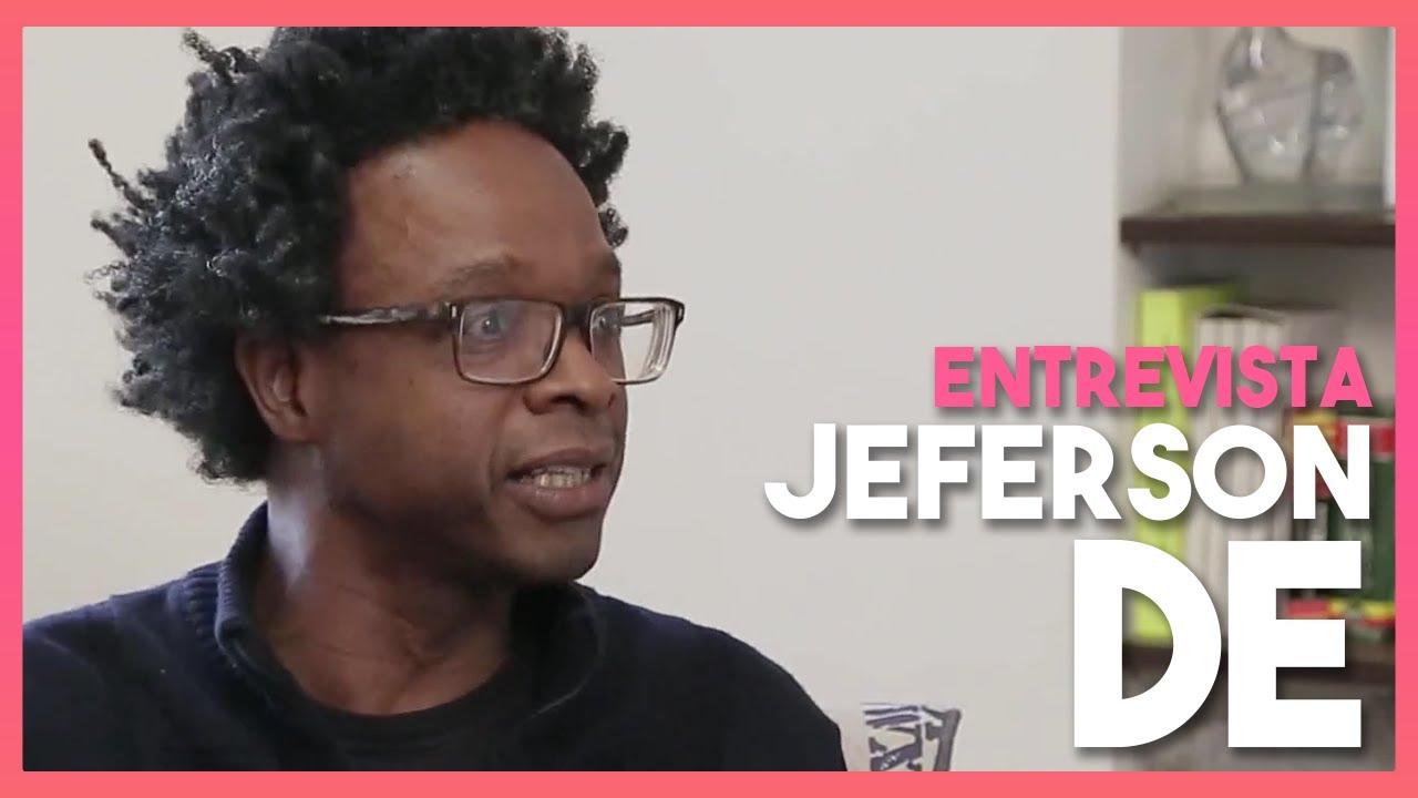 Entrevista com Jeferson De