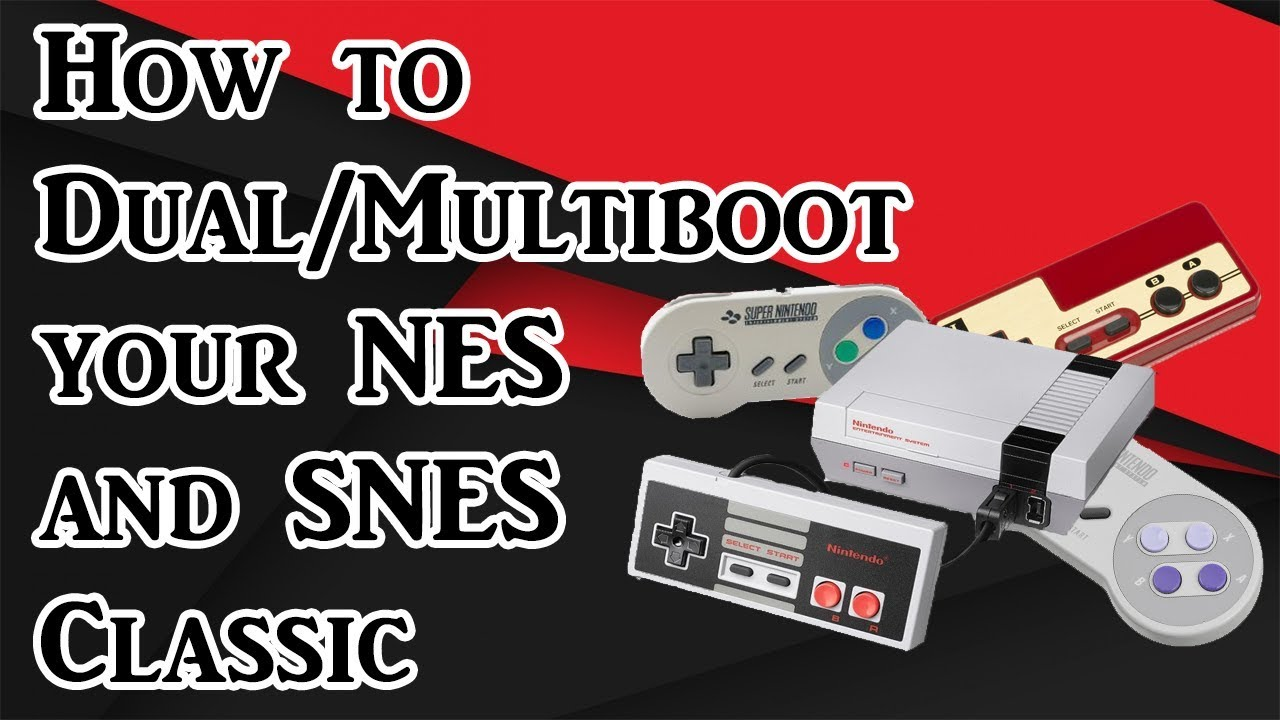 How to Dual/Multiboot your NES and SNES Classic (Tutorial)