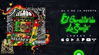 Legado 7 - El Gordito De La Santa [Official Audio]