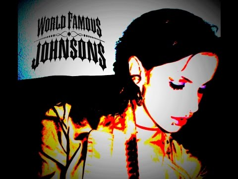 All Ready Dead - World Famous Johnsons