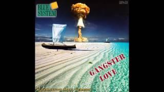 Скачать Blue System Gangster Love Alternative Maxi Version Re Cut By Manaev