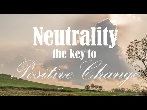 Neutrality - The