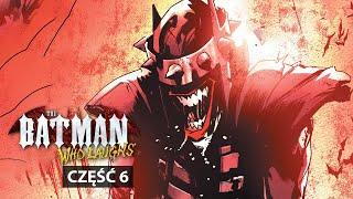 Batman Who Laughs - ZAMKNIĘCIE GOTHAM [6/7]