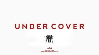 A.C.E(에이스) - UNDER COVER  MV Dance ver.