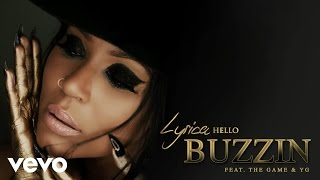 Lyrica Anderson - Buzzin (Audio) ft. The Game, YG