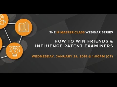 How to Win Friends & Influence Patent Examiners