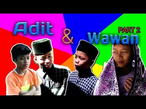 Anak Desa TV : Adit & Wawan Eps. Salah Paham.