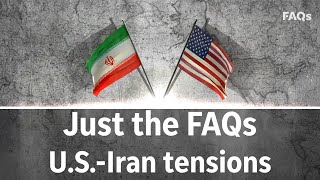 U.S.-Iran tensions: How close are we to WWIII?