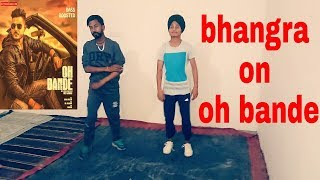 Oh Bande 2 bhangra Dilraj Dhillon Official Music LosPro