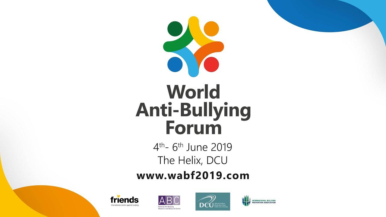 World Anti-Bullying Forum 2019 | World Anti-Bullying Forum 2019