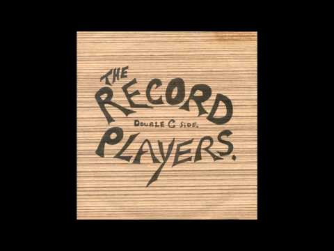 The Record Players - Ignore us