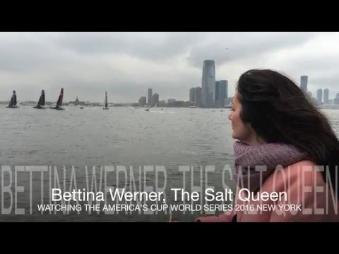 Bettina Werner, The Salt Queen Greeting The America's Cup World Series 2016
