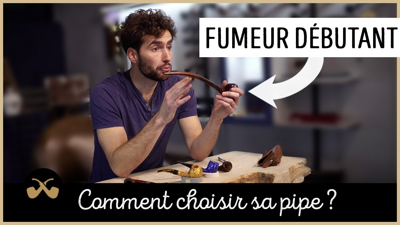 Download Comment choisir sa pipe ?