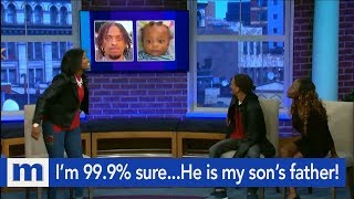 I'm 99.9% sure...He is my son's Father! | The Maury Show