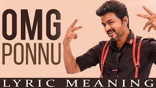 SARKAR OMG Ponnu Song Lyric Meanings ! Thalapathy vijay | A.R.Murugadoss | TT 252