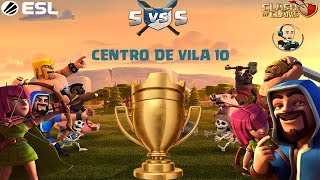 TORNEIO OFICIAL ESL CV10 - BOA TARDE !!! CLASH ON !!!